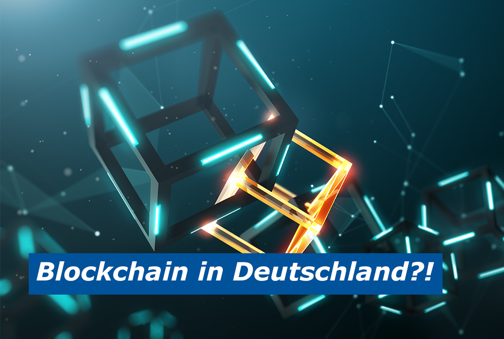 Digital agil - Germany goes Blockchain!